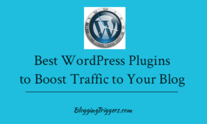 Best WordPress Plugins to Boost Traffic to Your Blog