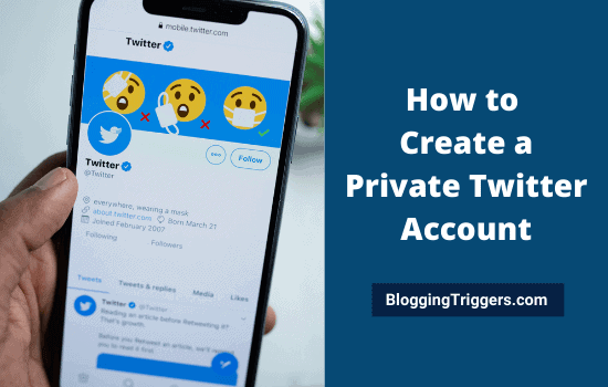 How to Create a Private Twitter Account