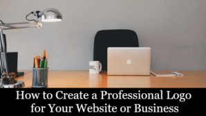 How to Create a Professional Logo for Your Website or Business