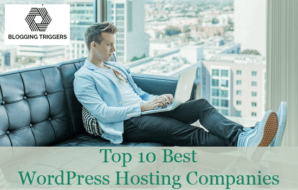 Top 10 Best WordPress Hosting Companies