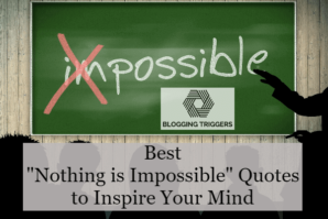nothing impossible quotes
