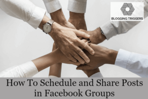 How To Schedule and Share Posts in Facebook Groups