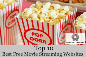 Top 10 Best Free Movie Streaming Websites in 2018