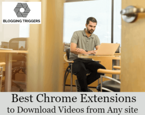 Best Chrome Extensions to Download Videos from Any Website