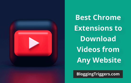 Best-Chrome-Extensions-to-Download-Videos