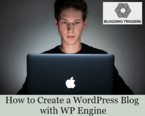 How to Create a WordPress Blog with WP Engine