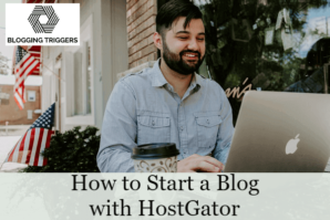 How to Start a Blog with HostGator