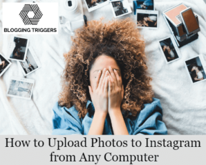 How to Upload Photos to Instagram from Any Computer