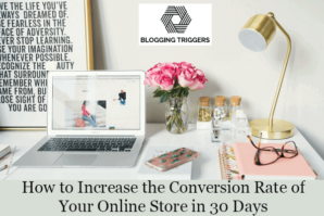 Increase the Conversion Rate of online store