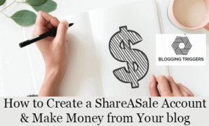 How to Create a ShareASale Account and Make Money from Your blog