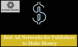 Best Ad Networks for Publishers to Make Money
