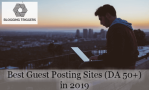 Guest Posting Sites You Should Use to Increase Traffic in 2019