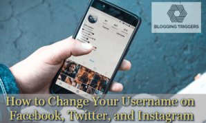 How to Change Your Username on Facebook Twitter and Instagram