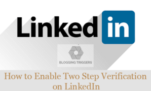 How to Enable Two Step Verification LinkedIn