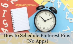 How to Schedule Pinterest Pins (No Apps) to Boost Your Social Media Traffic