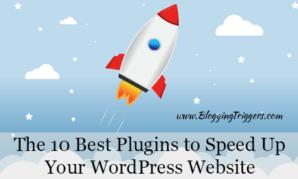 The 10 Best Plugins to Speed Up Your WordPress Website