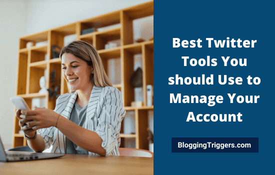 Best Twitter Tools You should Use