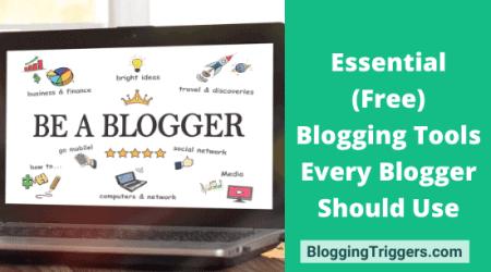 Essential (Free) Blogging Tools