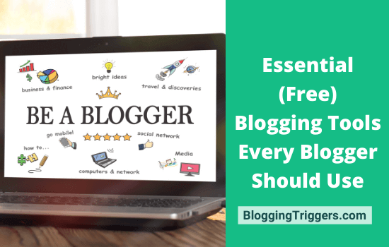 The 15 Essential (Free) Blogging Tools Every Blogger Should Use 3