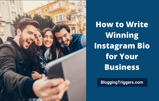 How to Write Winning Instagram Bio for Your Business