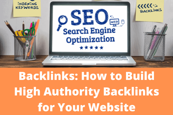 Backlinks 20 Ways to Build High Authority Backlinks for Your Website