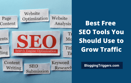 Best Free SEO Tools You Should Use to Grow Traffic