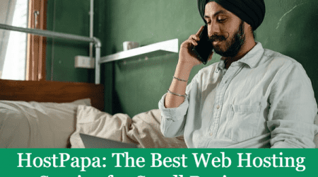 HostPapa: The Best Web Hosting Service for Small Businesses