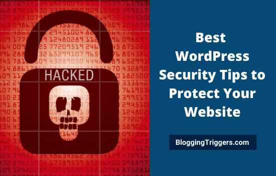 Best WordPress Security Tips to Protect Your Website