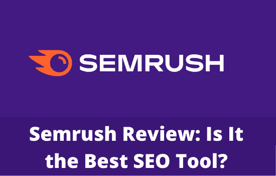 Semrush Review Features Pricing