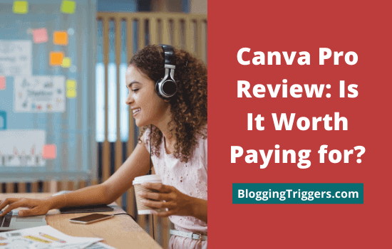 Canva Pro Review Is It Worth Paying for