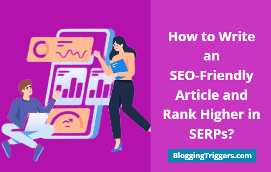 How to Write an SEO Friendly Article and Rank Higher in SERPs